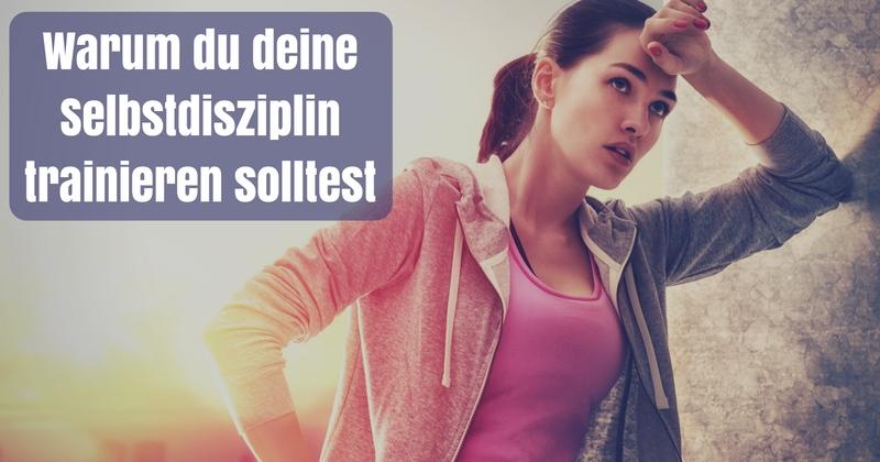 selbstdisziplin trainieren