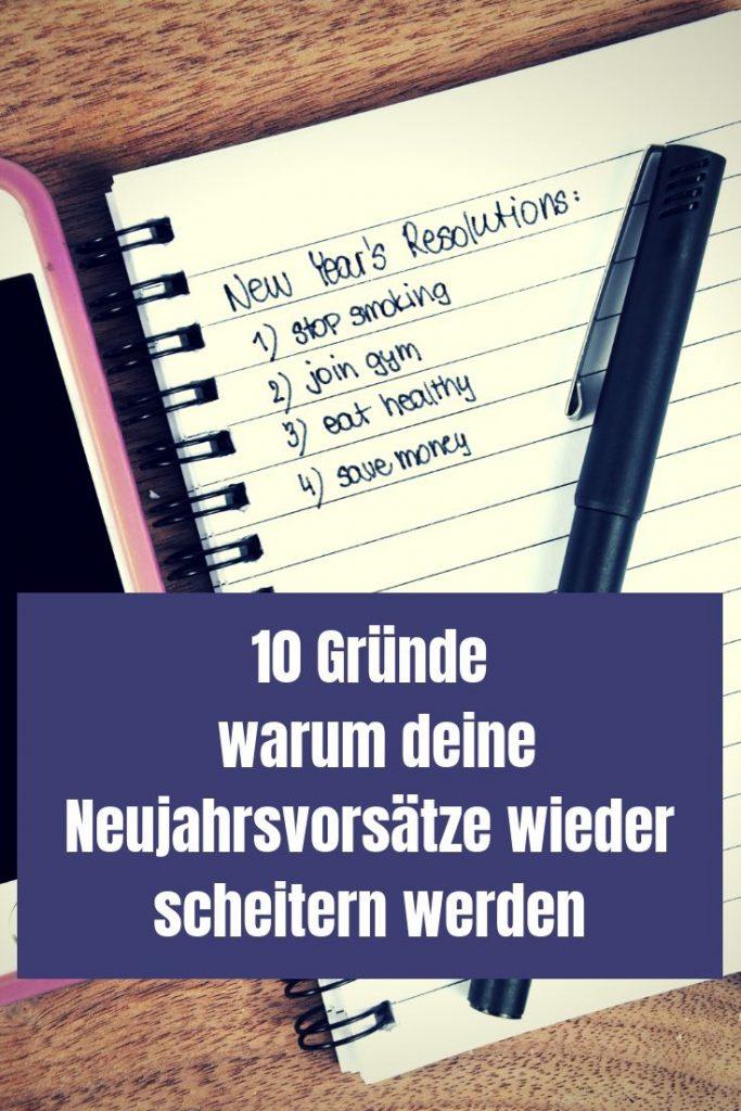 Gute Vorsätze sindschlecht und ich nenne dir 10 Gründe, warum das so ist. Vergiss deine Neujahrsvorsätze und setze dir statt dessen Ziele.