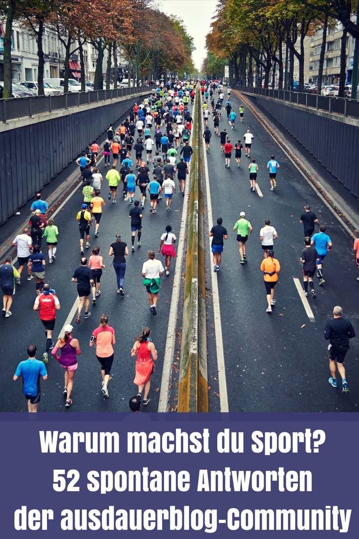 """Spontan, roh, direkt und ungefiltert - 52 Antworten der Leser des Ausdauerblogs auf die Frage: """"Warum machst du Sport?"""" Lesenswert!"""