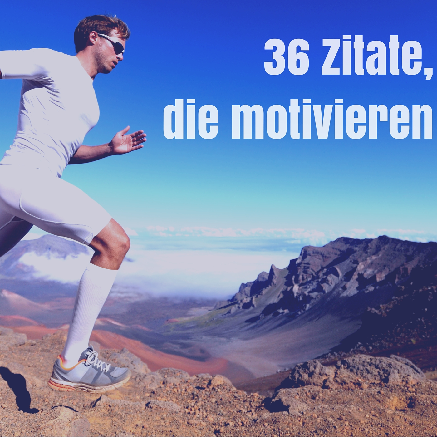 die 137 besten zitate: motivation, erfolg & mehr