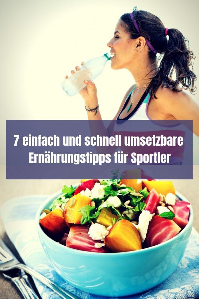 Ernährung kann kompliziert sein, muss es aber nicht. Ich gebe dir im Artikel 7 einfach und schnell umsetzbare Ernährungstipps für Sportler an die Hand.