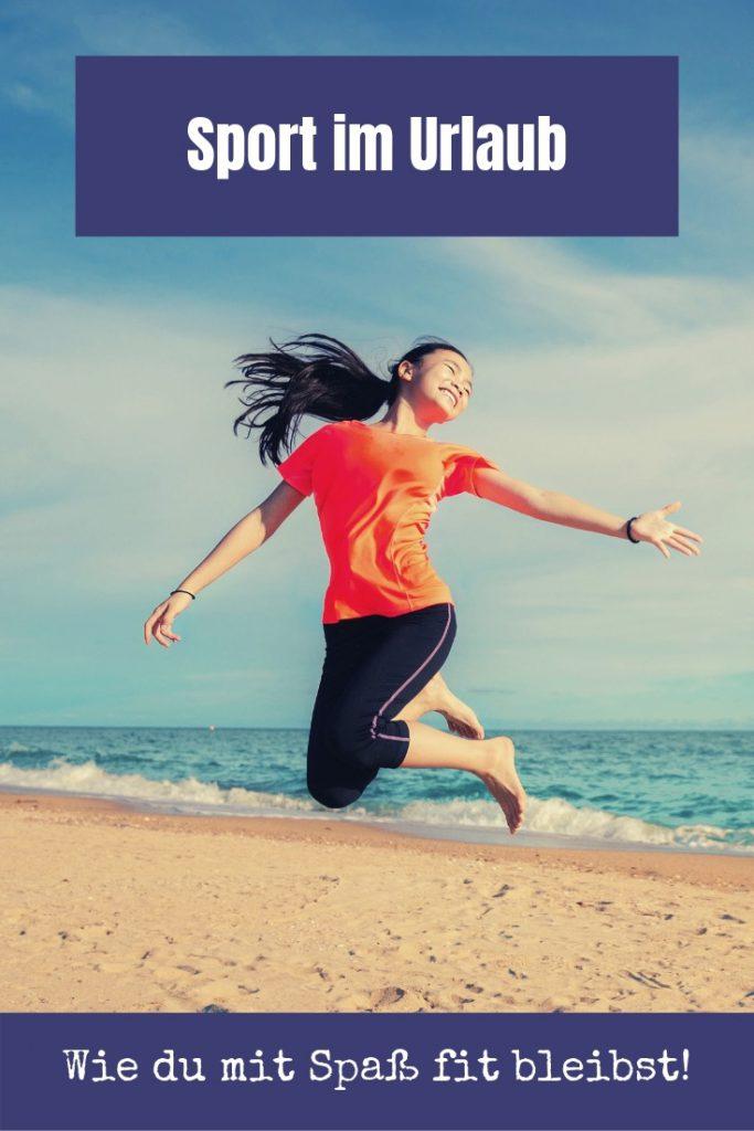 3b285b48041ef8 Sport im Urlaub - wie du mit Spaß im Urlaub fit bleibst