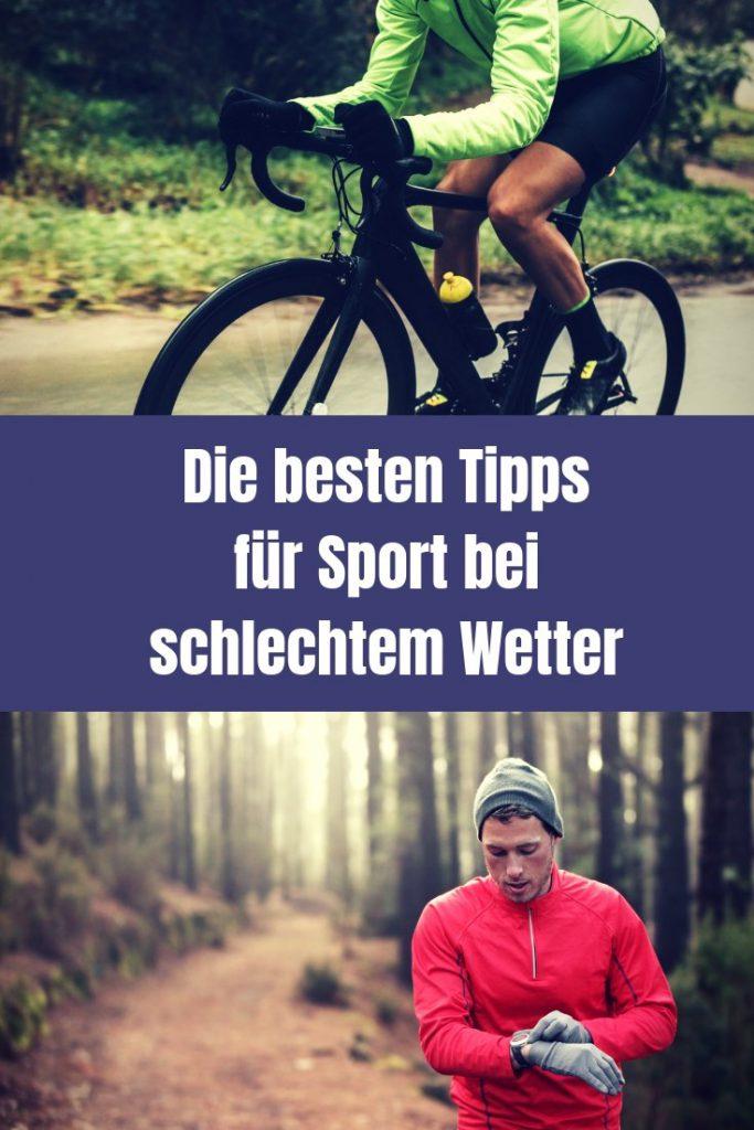 Sport bei schlechtem Wetter kann richtig Spaß machen. Wichtig ist die richtige Kleidung zu tragen und eine positive Einstellung zu bekommen.