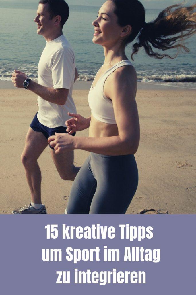 Um genügend Bewegung und Sport im Alltag zu integrieren, hilft dir eine gute Planung und die ein oder andere kreative Idee. Hier gibt es 15 davon...