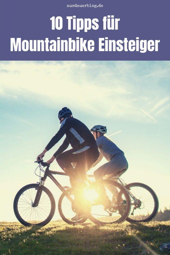 Du möchtest mit dem Mountainbiken anfangen? Hier sind 10 nützliche und beachtenswerte Tipps für alle Mountainbike Einsteiger.