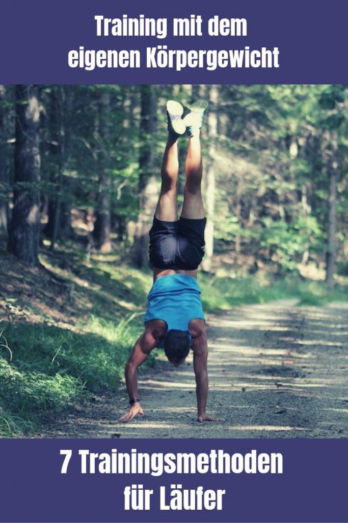 7 abwechslungsreiche Trainingsmethoden: Training mit dem eigenen Körpergewicht ist eine perfekte Methode, um zum besseren Läufer zu werden.