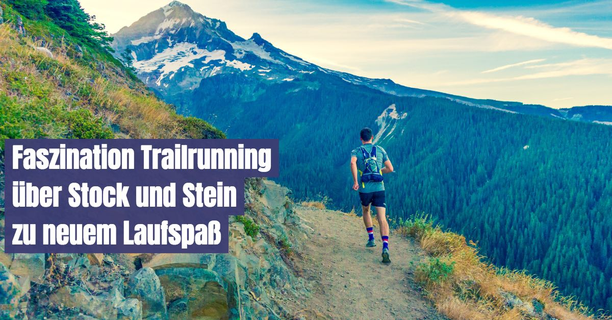 Faszination Trailrunning