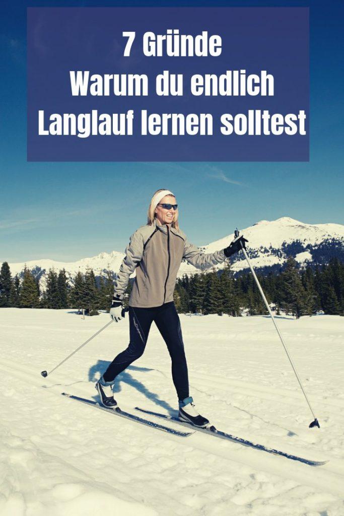 Weißt du was der perfekte Wintersport für alle Ausdauersportler ist? Es ist Skilanglauf und daher nenne ich dir 7 Gründe, warum du Langlauf lernen solltest.