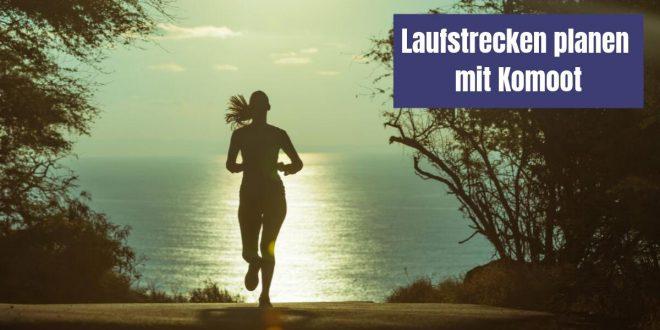 Die Ausrede, dass deine Laufstrecke langweilig wird, zieht nicht mehr. Mit Komoot kannst du Laufstrecken planen und hast die perfekte Abwechslung.
