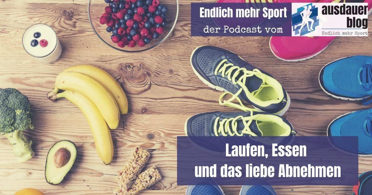 Woche 7 - Laufen, Essen und das liebe Abnehmen