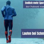 Woche 8 – Laufen bei Schmuddelwetter