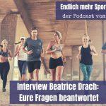Interview Beatrice Drach: Die wichtigsten Einsteigerfragen beantwortet