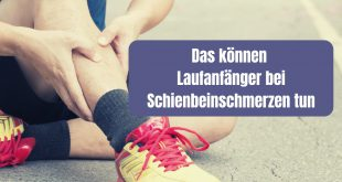 Das können Laufanfänger bei Schienbeinschmerzen tun