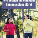 Wie Joggen im Wald dein Immunsystem stärkt