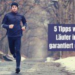Laufen im Winter: 5 Tipps wie du garantiert dranbleibst
