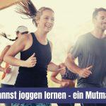 Auch du kannst joggen lernen – ein Mutmacher-Post