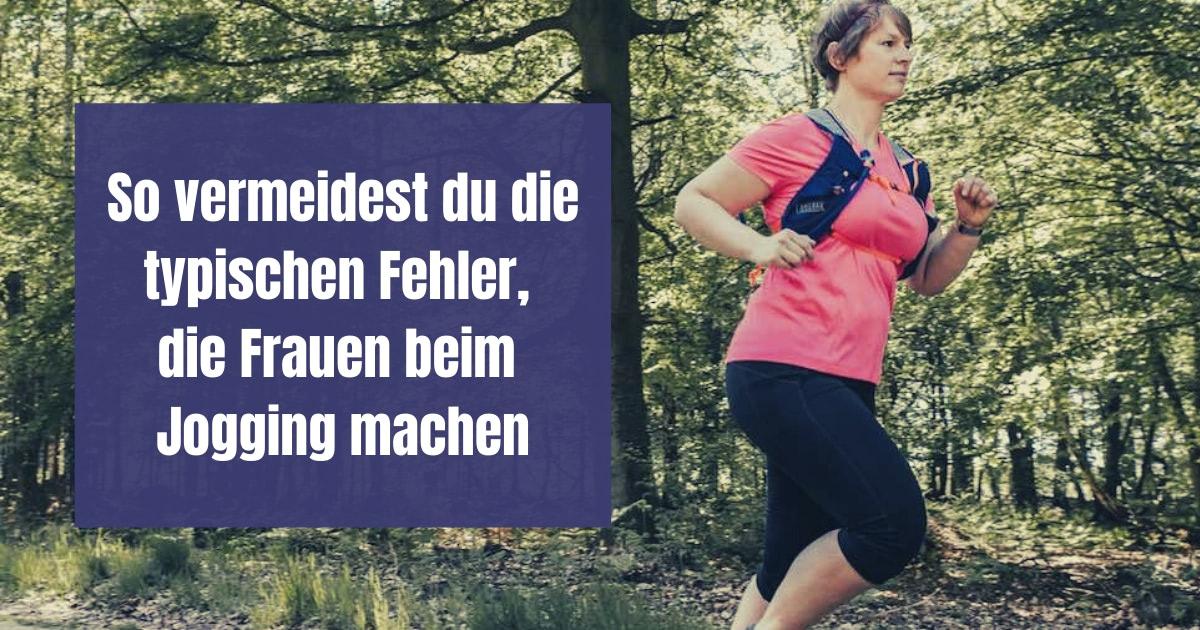 Jogging für Frauen: Hier erfährst du welche Fehler Frauen am häufigsten beim Joggen machen und wie du sie in Zukunft vermeiden kannst.