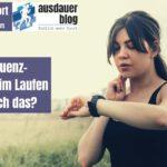 Puls- oder Herzfrequenz-Messung beim Laufen – brauch ich das?