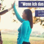 """""""Wenn ich das schaffe…"""" – 10 Geschichten von LaufanfängerInnen"""