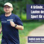 4 Gründe, warum Laufen der beste Sport für dich ist