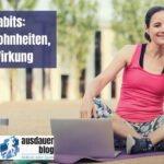 Tiny Habits: Kleine Gewohnheiten, große Wirkung